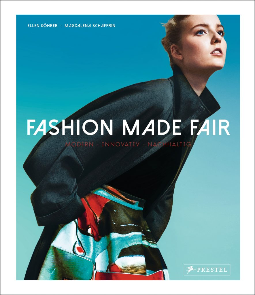 Fashion Made Fair von Magdalena Schaffrin