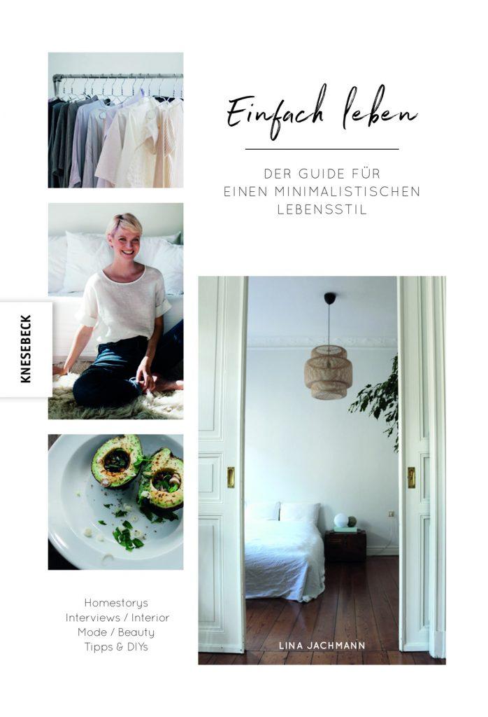 minimalismus guide einfach leben interview mit autorin lina jachmann pink green. Black Bedroom Furniture Sets. Home Design Ideas